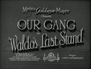 Thumbnail OUR GANG - WALDOS LAST STAND - COMEDY SHORT - 1940