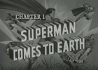 Thumbnail SUPERMAN - 1948 - CHAP 1 - SUPERMAN COMES TO EARTH