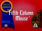 Thumbnail FIFTH COLUMN MOUSE - CARTOON - 1943 - COMEDY