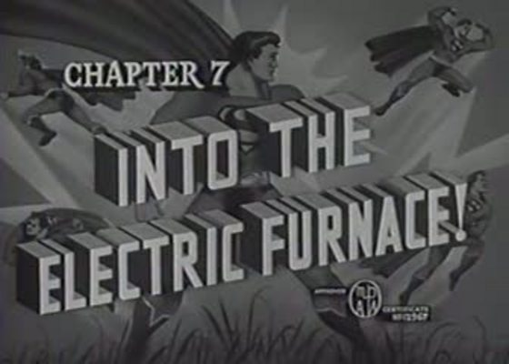 Product picture SUPERMAN - 1948 - CHAP 7 - INTO THE ELECTRIC FURNACE!