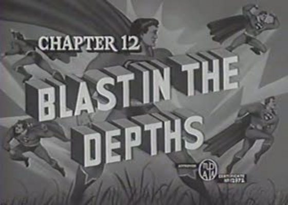 Product picture SUPERMAN - 1948 - CHAP 12 - BLAST IN THE DEPTHS