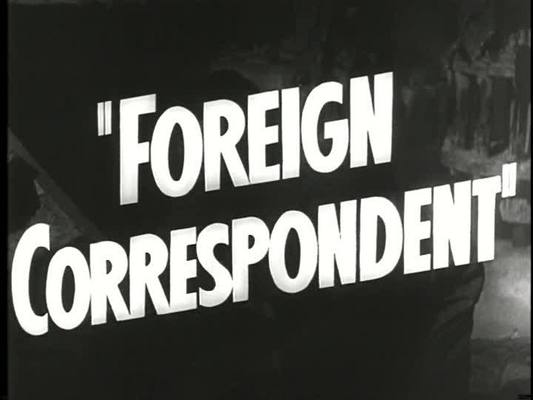 Product picture FOREIGN CORRESPONDENT - MOVIE TRAILER - 1940