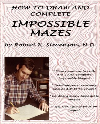 Product picture HOW TO DRAW AND COMPLETE IMPOSSIBLE MAZES - BOOK