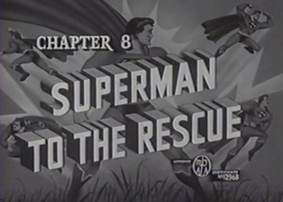 Product picture SUPERMAN - 1948 - CHAP 8 - SUPERMAN TO THE RESCUE