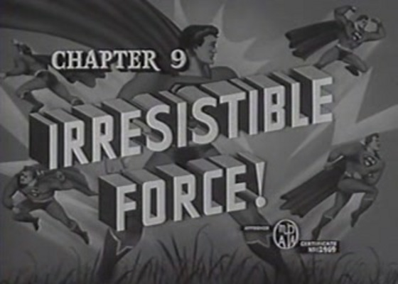 Product picture SUPERMAN - 1948 - CHAP 9 - IRRESISTIBLE FORCE!