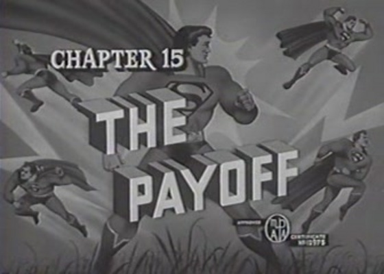 Product picture SUPERMAN - 1948 - CHAP 15 - THE PAYOFF